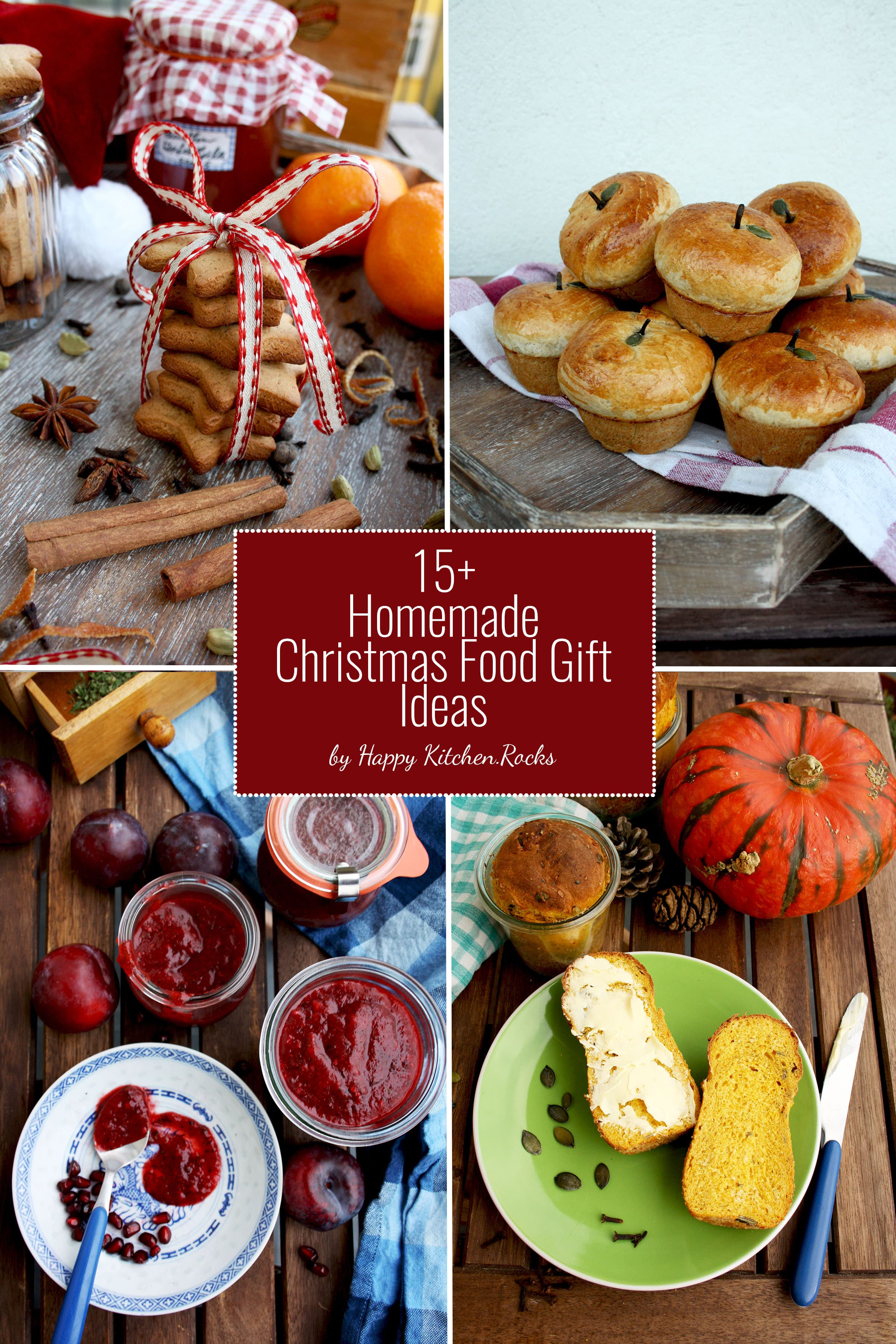 15+ Homemade Christmas Food Gift Ideas - Happy Kitchen.Rocks