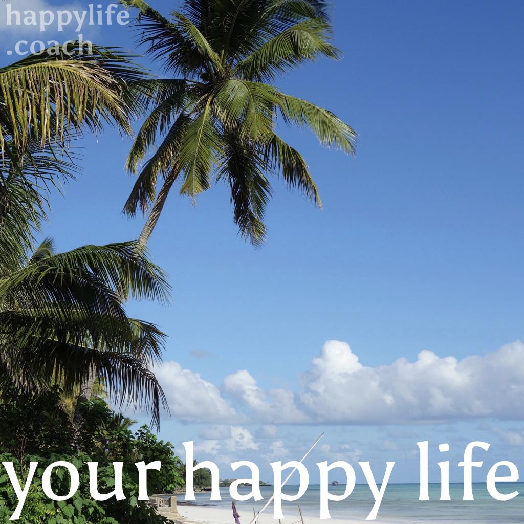 your happy life