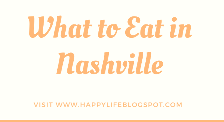 What To Eat In Nashville