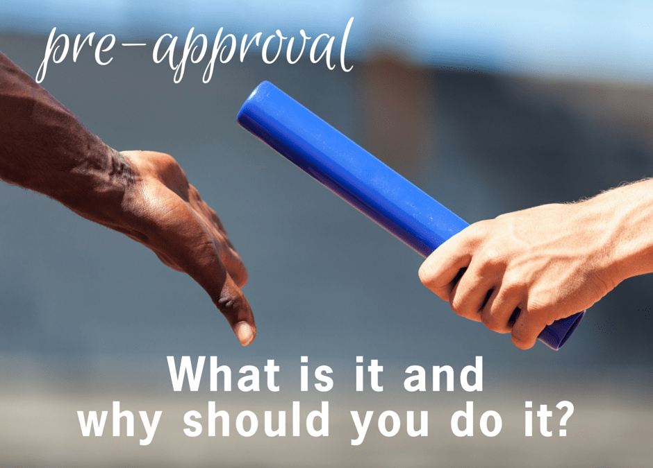 Pre-Approval – what is it and why should you do it?