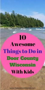 The 10 Best Things to Do in Door County Wisconsin on Family Vacation. Learn before you go the best attractions to explore, beaches, resturants and fish boils with kids. #FamilyVacation, #Trips, #Triptips, #Wisconsintravel