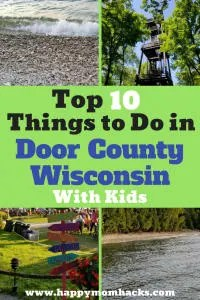 11 Awesome Things to Do in Door County Wisconsin with Kids. Know before you go the best places to visit for hiking, beaches, restaurants, Fish Boils, State parks and more.. Your family will find great things to do in the summer, fall, spring or winter. There is so much to do you love it for a long weekend or a full week family vacation. #Doorcounty, #Wisconsin, #familyvacation, #traveltips, #familytrips
