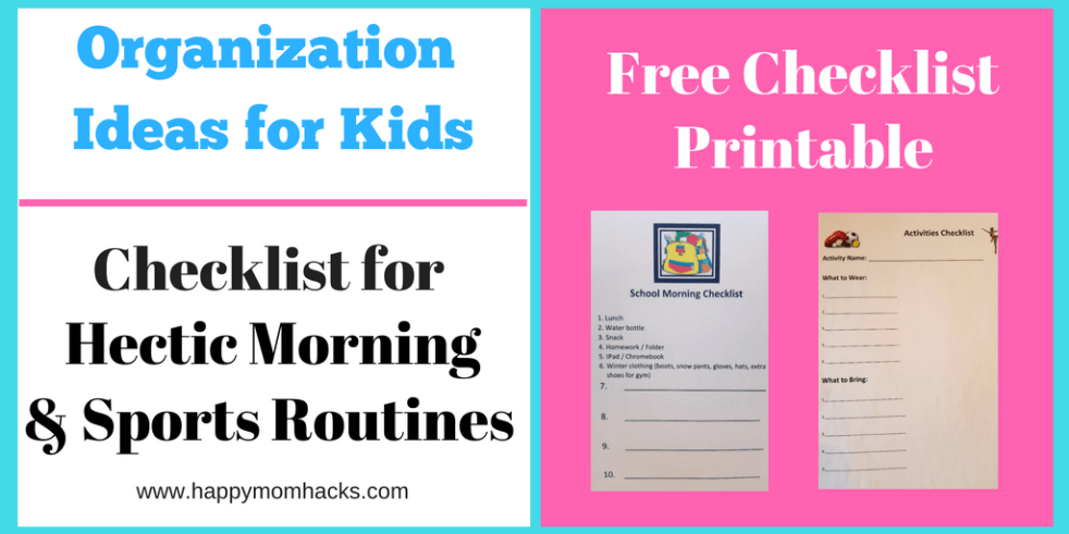 Free Checklist Template Printables to get you Organzied for Kids ...