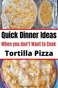 Tortilla Pizzas are a Quick Dinner Ideas for Families when you don't want to cook. I'll show you 4 ways to make these to please even the picky eaters while giving parents a delicious BBQ pizza, Buffalo Chicken, Vegetarian and more. It's a quick lunch idea too. #tortillapizza #quickdinnerideas #weeknightdinner #buffalochickenpizza #bbqpizza #quickfamilymeal #familydinner