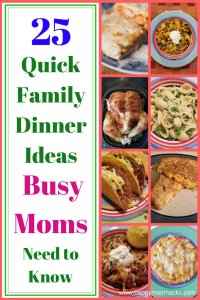 Having a hard time coming up with quick family dinner ideas for those busy nights? Don't stress check out these 25 easy recipes perfect for a quick weeknight meal. Bonus your kids will love them! #familydinner, #quickmeal, #easymeal
