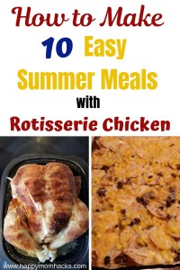 Easy Rotisserie Chicken Recipes for Dinner. Perfect meal for Summer and all year long when you have no time to cook. Great ways to use leftovers too. #rotisseriechicken #quickmeal #easymeal #familydinner