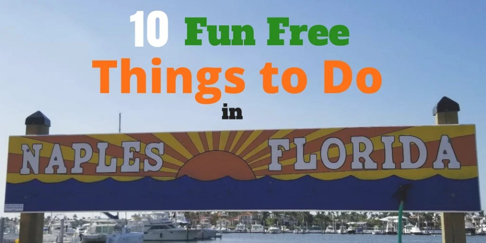 10 fun free things to do in naples flordia happy mom hacks
