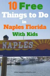 Save Money while visiting Naples Florida with these 10 Free Things to do while in Naples with Kids