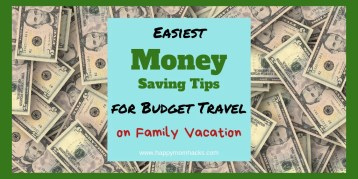 Best Money Saving Tips for Families . Cut down on travel expenses with these simple travel budget tips for vacation with the kids and save money. Moms and Dads will love these money saving ideas. Get more out of your vacation! #savingmoneytips, #savingmoneyideas, #familytravel, #familyvacation