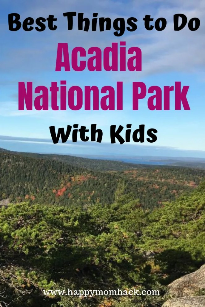 Ultimate Guide Acadia National Park with kids. The best things to do while visiting from hiking to exploring Bar Harbor, Maine. Everything you need to know before  you go. #barharbor #acadianp #nationalparks #familyvacation #familytravel #traveltips