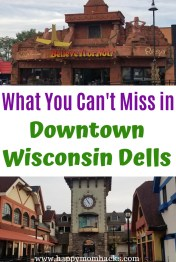 Downtown Wisconsin Dells Best Attractions and Things to Do with Kids. Where to visit, shop, eat and park. Tips for a fun visit to the downtown area. #wisconsindells #downtownwisconsindells #thingstodowisconsindells #familytravel #travelwithkids