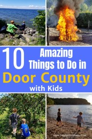 Best Things to Do in Door County Wisconsin with Kids. Whether your visiting in the summer, spring, fall or winter you'll find tons of family friendly activities. Enjoy beaches, hiking state parks, cute towns and delicious restaurants. Find out what you can't miss in Door County. #doorcountywi #doorcounty #travelwisconsin #wisconsin #familyvacation #travelwithkids