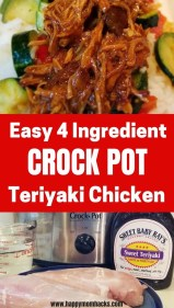Easy Crock Pot Teriyaki Chicken Recipe with only 4 Ingredients. This delicious dump and go slow cooker recipe will become a family favorites. Find out how to make 2 dinners from this family meal. #crockpotmeal #slowcookermeal #teriyakichicken