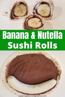 Banana & Nutella Sushi Rolls for Kids. A fun and healthy after school snack for kids. This quick snack only takes a few minutes to make and will fill your kids up. Try it today. #banana #bananasushi #kidssnack #afterschoolsnack #nutella