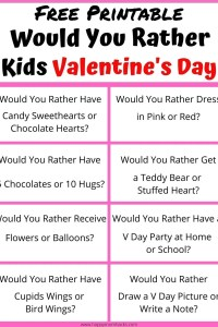 Funny Would You Rather Questions for Valentine's Day for Kids. The Free Printable Party Game perfect for Valentine's Day parties at school or home. Or just have a hilarious family dinner. #wouldyourather #valentinesday #partygame #kidsgame #holidaygame #wouldyouratherquestions