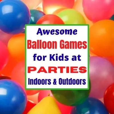 Fun Balloon Party Games for Kids to play indoors & outdoors. 15 cheap balloon games to play kids will love.