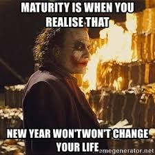 Wont Change Your Life Joker New Year Memes