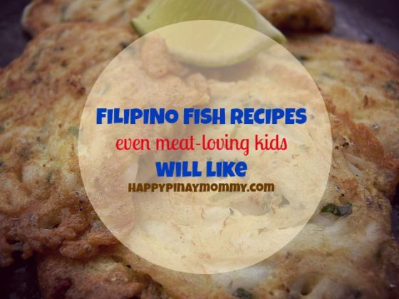 Filipino Fish Recipes that your Meat-Loving Kid Will Like