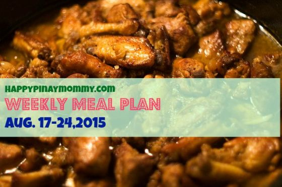 Happy Pinay Mommy Weekly Meal Plan Aug 17-24, 2015