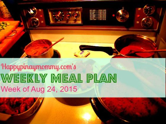 happy pinay mommy weekly meal plan august 24