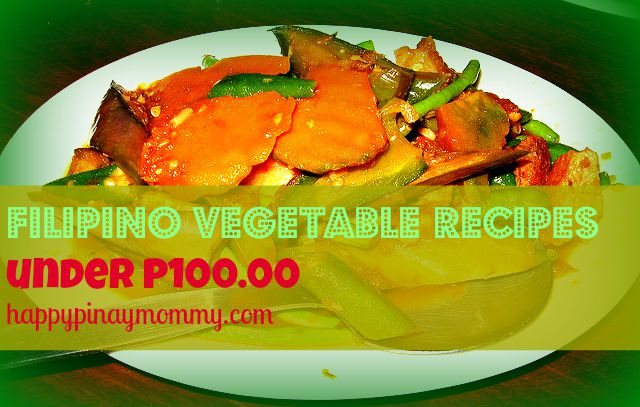 Five delicious filipino vegetable recipes under p10000 happy five delicious filipino vegetable recipes under p10000 happy pinay mommy forumfinder Gallery