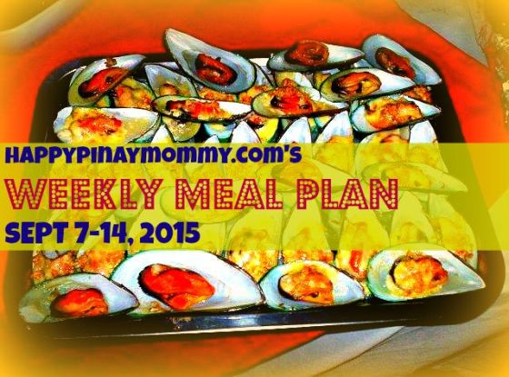 Happypinaymommy.com's weekly meal plan for sept 7-14, 2015.