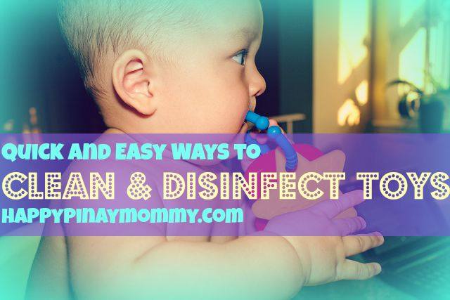 Quick And Easy Ways To Clean And Disinfect Toys Happy