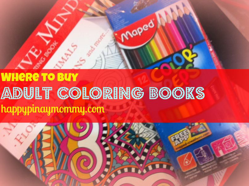 Where To Buy Adult Coloring Books In The Philippines Happy Pinay Mommy