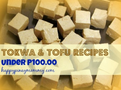 Looking for Tofu Tokwa Recipes Under P100.00? Here is a list! (Photo Credits)