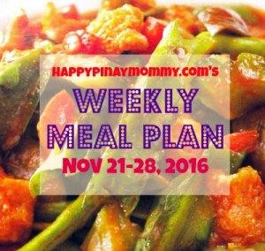 Happypinaymommy.com's weekly filipino menu plan for November 21-28, 2016