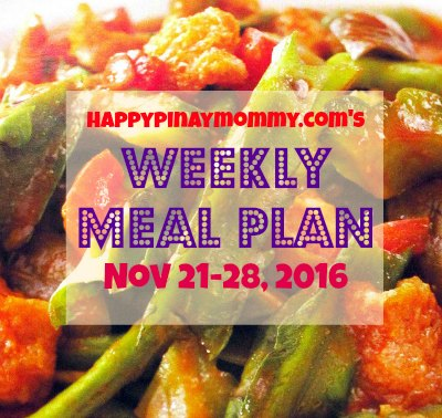 Happypinaymommy.com's weekly filipino menu plan for November 21-28, 2016