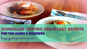 Homemade Filipino Breakfast Recipes for the home or business. (Photo Credits)