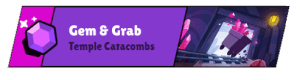 Gem And Grab Temple Catacombs - Copy