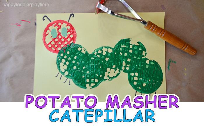 Potato Masher Caterpillar Craft Happy Toddler Playtime