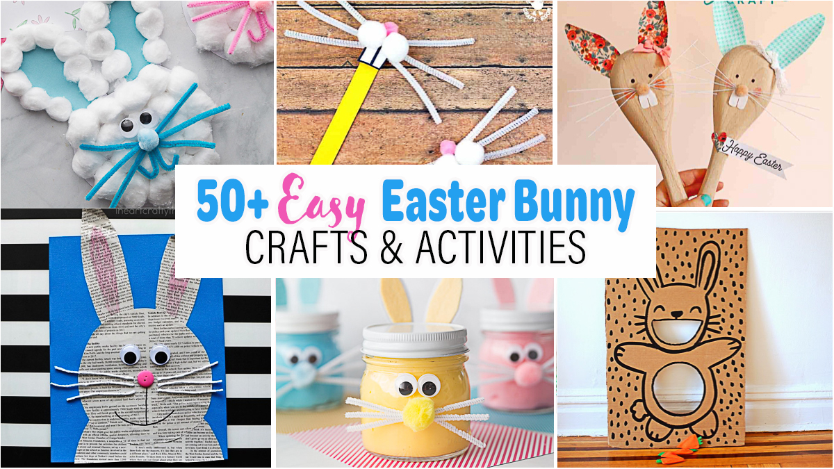 The Best Easter Bunny Crafts & Activities for Kids