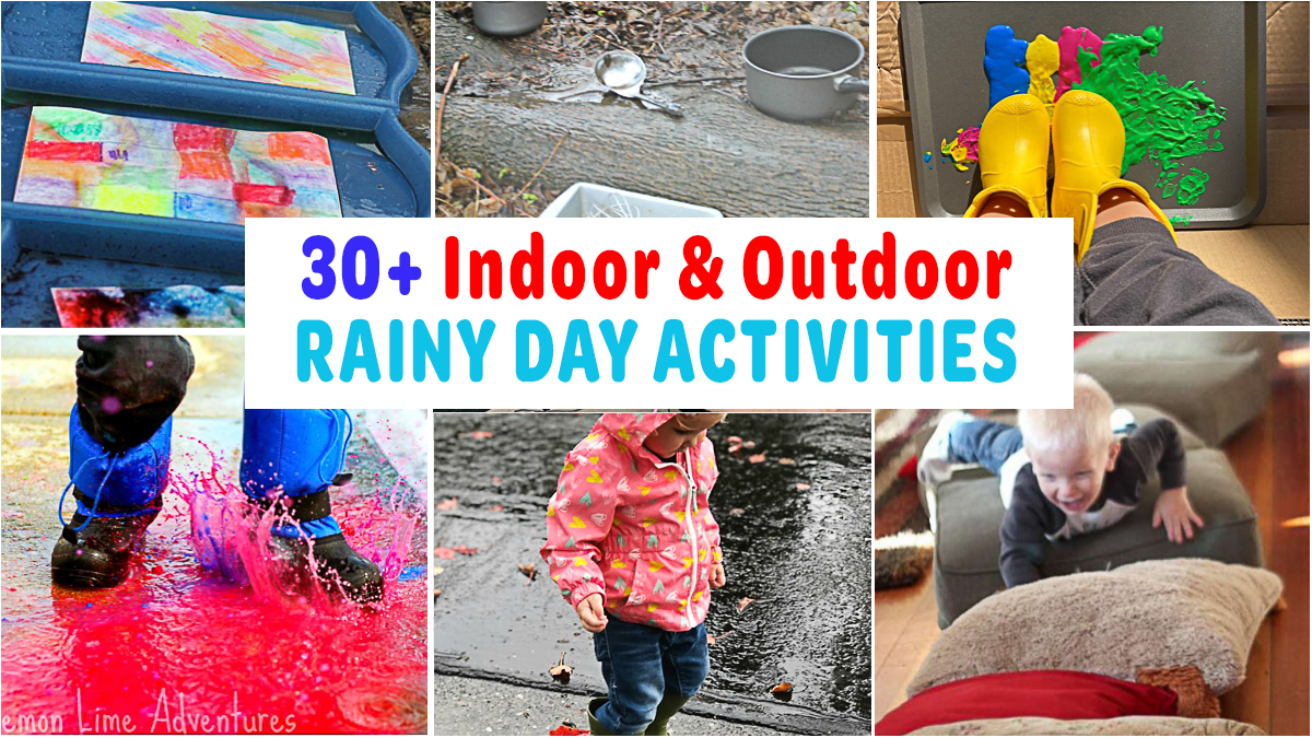30+ Fun & Easy Rainy Day Activities for Kids