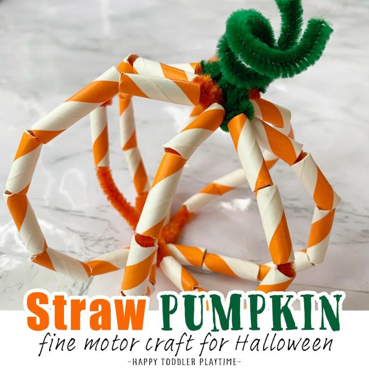 Straw Pumpkin Fine Motor Craft