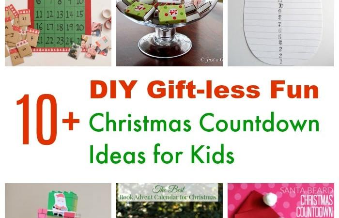 10+ DIY Gift-less Christmas Countdown Activities for Kids