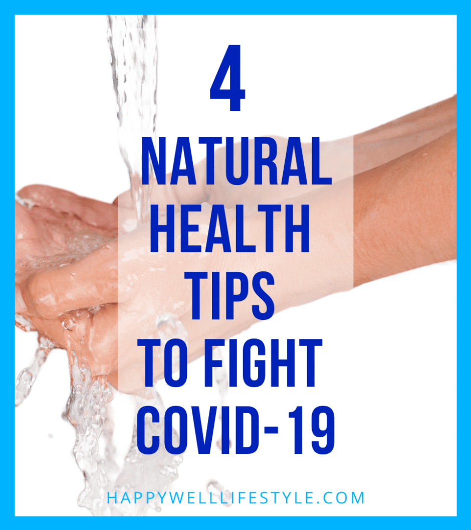 4 Health Tips to Fight COVID-19
