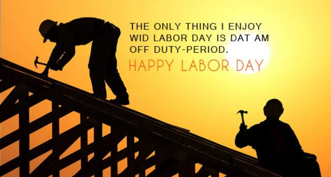Labor Day Quotes and Sayings Images