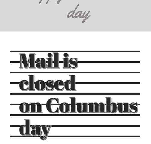 Does Mail Run on Columbus Day 2020? || When The Mail Starts