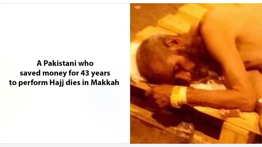 A Pakistani who saved money for 43 years to perform Hajj 2019 dies in Makkah