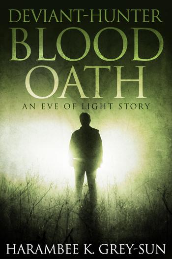 Deviant-Hunter: Blood Oath