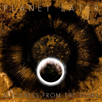 Planet Eater Album Cover Blackness From The Stars 2017