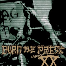 Burn The Priest - Legion XX - Artwork