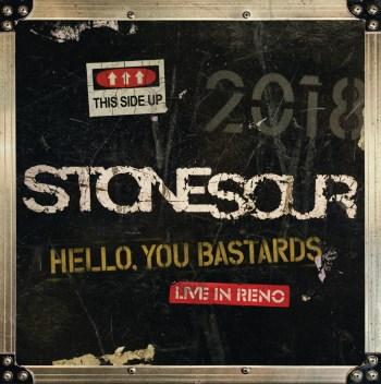 Stone Sour - Hello, You Bastards Live In Reno - Artwork.jpg