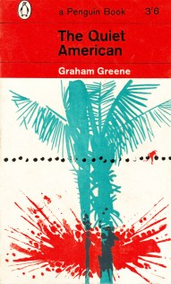 1962 Penguin Books. The Quiet American by Graham Greene