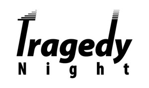 tragedyNight