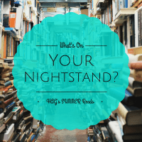 What's On Your Nightstand? H.A.G. Reads for June...er July!