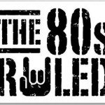 Why the 80's was the Greatest Decade in the History of Hard Rock Music